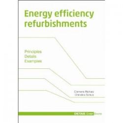 Energy efficiency refurbishments - principles, details, examples