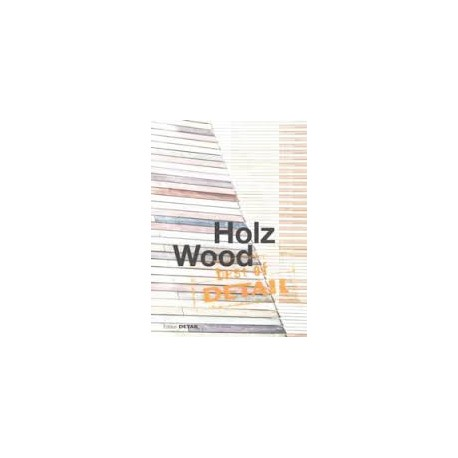 Best of Detail Wood Holz