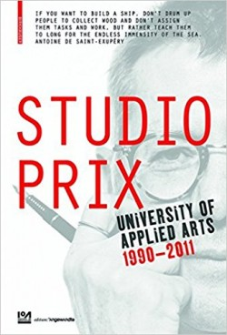 Studio Prix University of Applied Arts Vienna 1990-2011