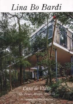 GA Residential Masterpieces 22 Lina Bo Bardi Casa de Vidro