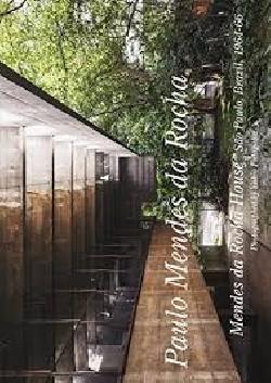 GA Residential Masterpieces 23 Paulo Mendes da Rocha 1964-66