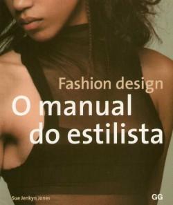 fashion design. O manual do estilista