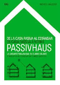 PASSIVHAUS Da Casa Passiva à Norma A Arquitetura em climas quentes ESP PORT