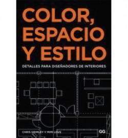 Color, Espacio y Estilo Detalles para diseñadores de interiores