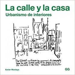 La Calle y la Casa Urbanismo de Interiores
