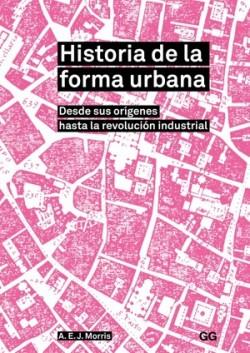 Historia de la Forma Urbana Desde sus Orígenes hasta la Revolución Industrial