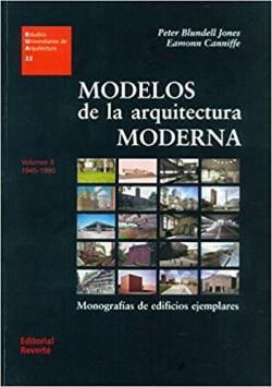 22 Modelos de la arquitectura moderna Vol II 1945-1990 Monografias de edificios ejemplares