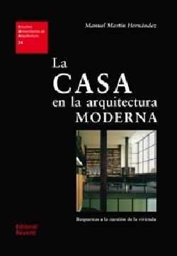 24 La Casa en la arquitectura moderna respuestas a la question de la vivienda