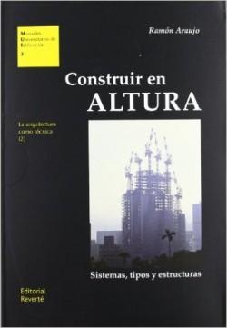 03 Construir en altura Sistemas, tipos y estructuras
