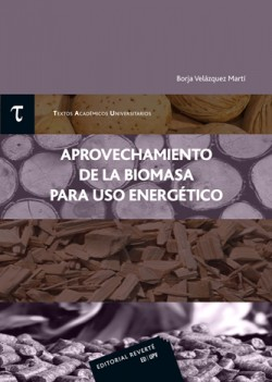 Aprovechamiento de la Biomasa para uso Energético
