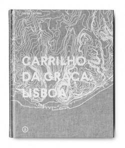 Carrilho da Graça: Lisboa Edição Espanhola