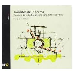 Arquia/tesis 22 Transitos de la forma : presencia de le corbusier en la obra de stirling y siza