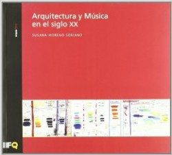 Arquia/tesis 27 Arquitectura y Música en el Siglo XX architecture and music