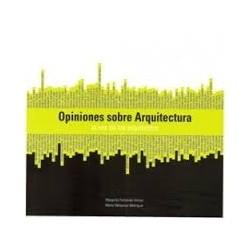 Opiniones sobre Arquitectura la voz de los arquitectos