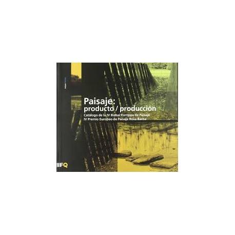 Arquia/temas 25 azul Paisaje: producto / producción landscape catálogo da IV bienal europeia de paisagem