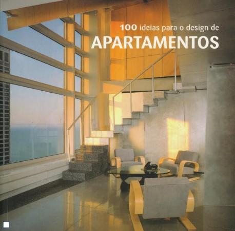 100 ideias para o design de Apartamentos