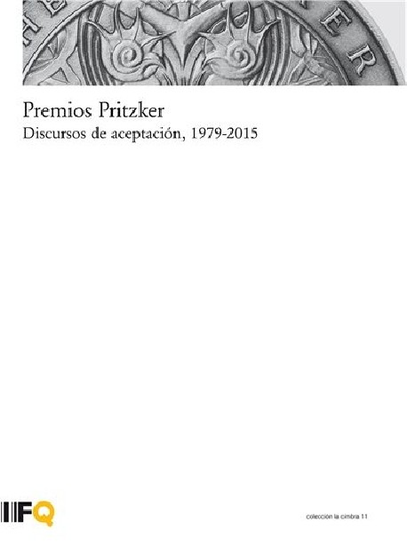 Premios Pritzker Discursos de Aceptación, 1979-2015