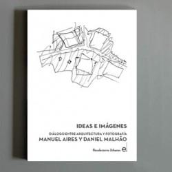 Ideias e imagens diálogos entre a arquitectura e a fotografia