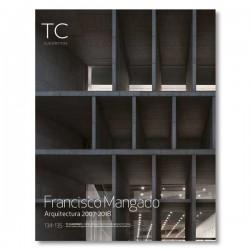 TC 134/135 Francisco Mangado Arquitectura 2007-2018
