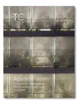 TC Prospectiva 1 Adamo Faiden El Constructor Contemporáneo/The Contemporary Constructor 2007-2018