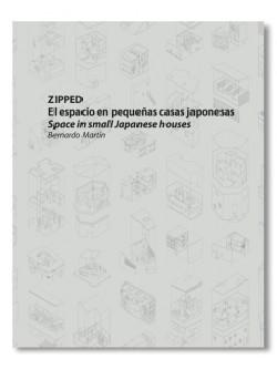 ZIPPED El Espacio en Pequeñas Casas Japonesas/Space in Small Japanese Houses