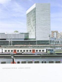 Gonçalo Byrne - Urbanidades