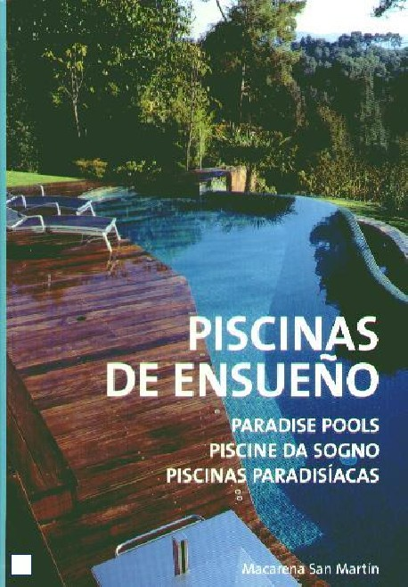Piscinas de Ensueño Paradise pools Piscine da sogno Piscinas paradisíacas