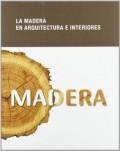 La Madera en Arquitectura e Interiores