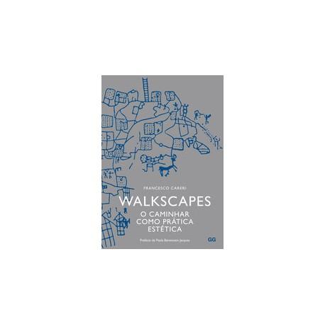 Walkscapes O caminhar como prática estética