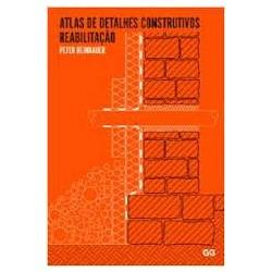 Atlas de Detalhes Construtivos Reabilitação