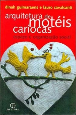 Arquitectura de Motéis cariocas, espaço e organização social