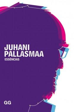 Juhani Pallasmaa Essências