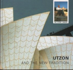 Utzon and the new Tradition the Utzon Library