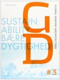 Global Danish Architecture  3. Sustainability