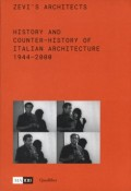 Zevi's Architects History and Counter-History of Italian Architecture 1944-2000