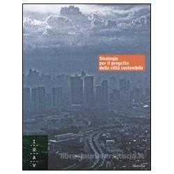 Strategie per il progetto della città Sostenibile