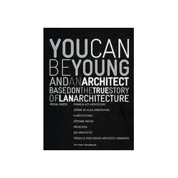 You Can be Young and an Architect based on a true story of Lan Architecture