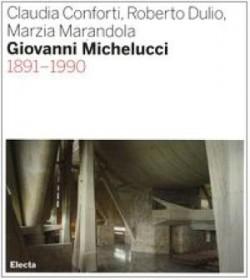 Giovanni Michelucci 1891-1990
