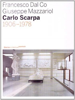 Carlo Scarpa 1906-1978
