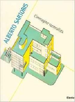 Alberto Sartoris l'immagine razionalista
