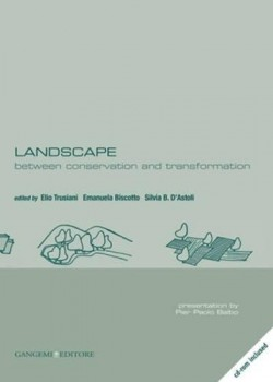 LANDSCAPE between conservation and transformation