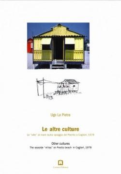 Ugo La Pietra Le Altre Culture/Other Cultures