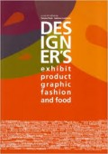 Designer's - Exhibit product graphic fashion and food
