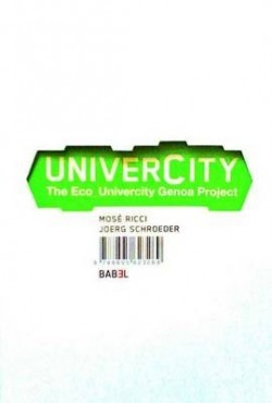 Univercity - The Eco_Univercity Genoa Project