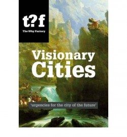 Visionary Cities