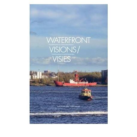 Waterfront Visions / Visies