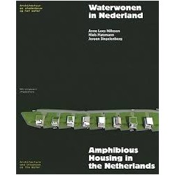 Waterwonen in Nederland - Amphibious Housing in the Netherlands