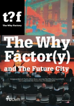 The Why Factor y  and the future city