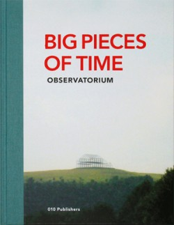 Big pieces of time - Observatorium