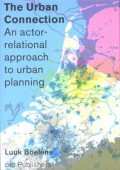 The Urban Connection - An actor-relational approach to urban planning